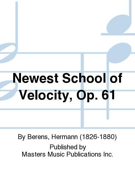 Newest School of Velocity, Op. 61