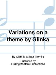 Variations on a theme by Glinka