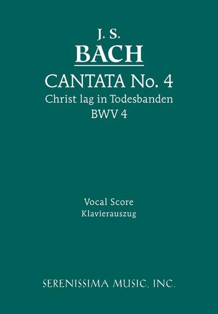 Cantata No. 4: Christ lag in Todsbanden, BWV 4