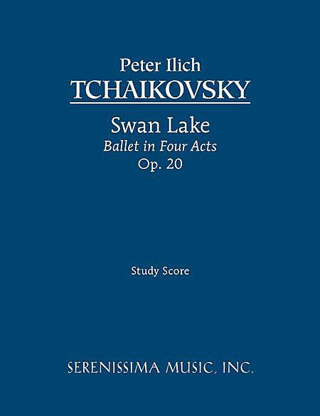 Swan Lake: Ballet in Four Acts, Op. 20