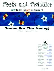 Toots and Twiddles: Tunes for the Young