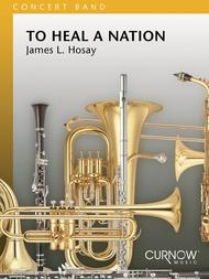 To Heal a Nation