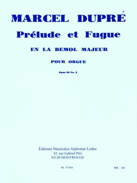 3 Preludes et Fugues/Op36 - Vol 2/Prelude et Fugue No.2 en La Bemol Maj/Orgue