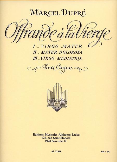 Offrande a La Vierge Op40 - Orgue