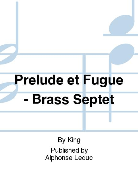Prelude et Fugue - Brass Septet