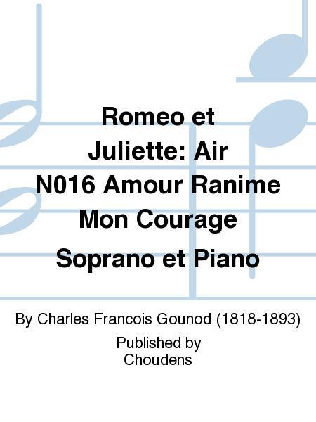 Romeo et Juliette: Air N016 Amour Ranime Mon Courage Soprano et Piano