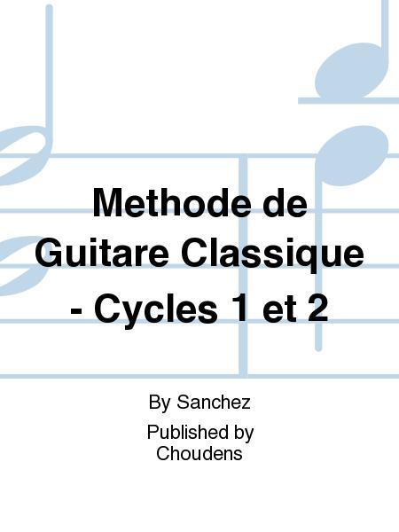 Methode de Guitare Classique - Cycles 1 et 2