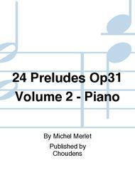 24 Preludes Op31 Volume 2 - Piano