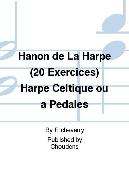 Hanon de La Harpe (20 Exercices) Harpe Celtique ou a Pedales