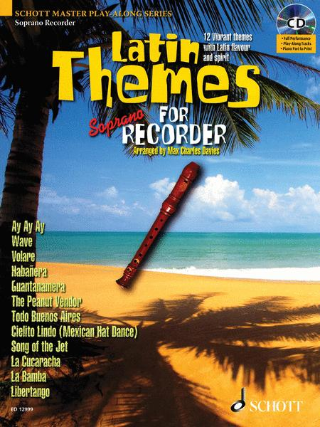 Latin Themes For Soprano Recorder