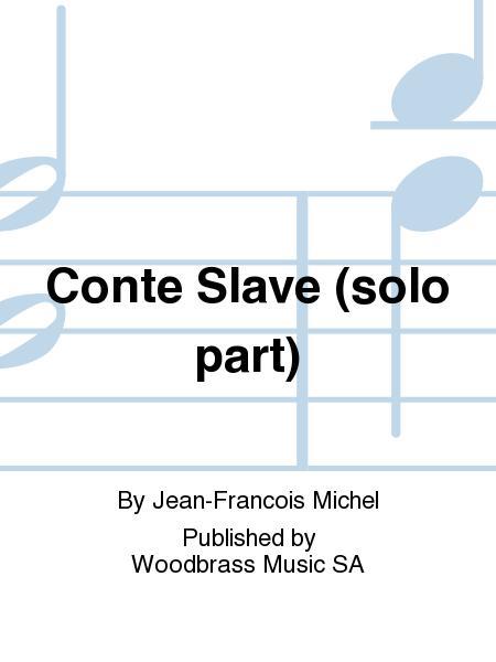 Conte Slave (solo part)