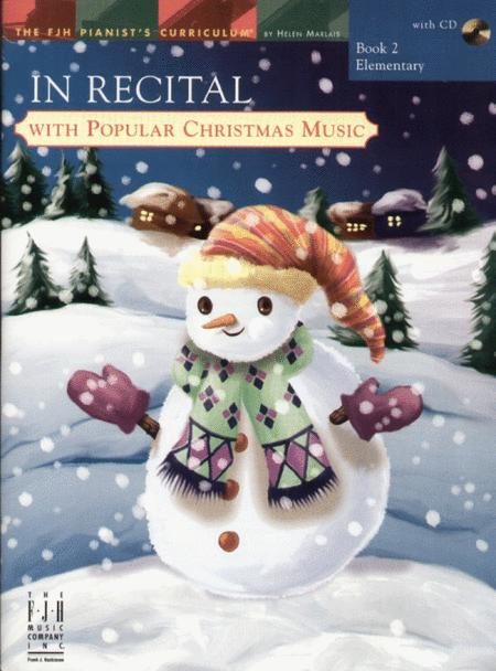 In Recital(r) with Popular Christmas Music, Book 2