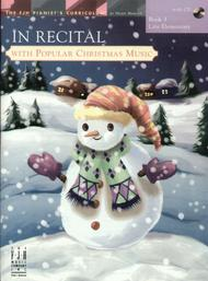 In Recital(r) with Popular Christmas Music, Book 3