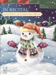 In Recital with Popular Christmas Music, Book 5