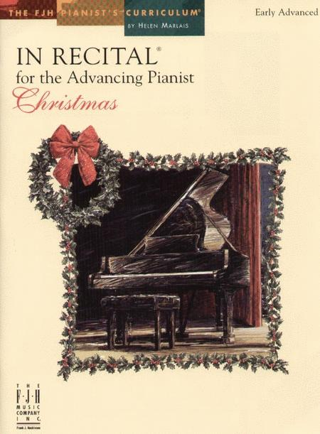 In Recital(r) for the Advancing Pianist, Christmas