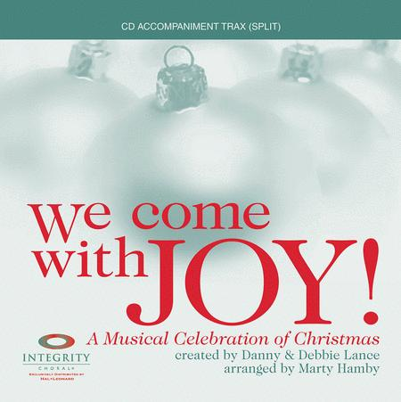 We Come with Joy