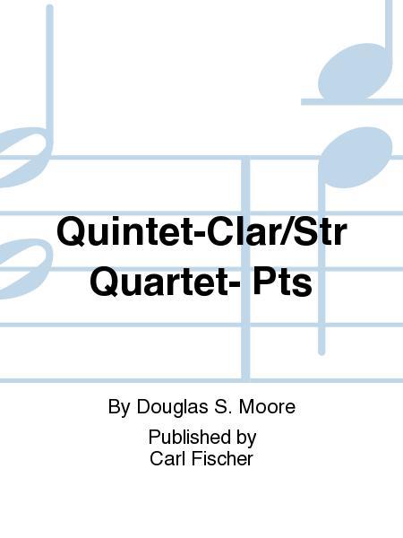 Quintet-Clar/Str Quartet- Pts