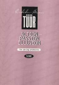 Action - Passion - Illusion