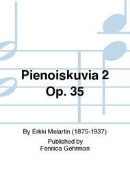 Pienoiskuvia 2 Op. 35