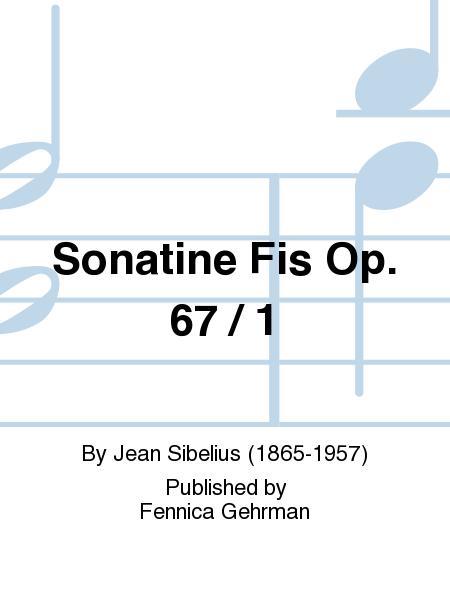 Sonatine Fis Op. 67 / 1