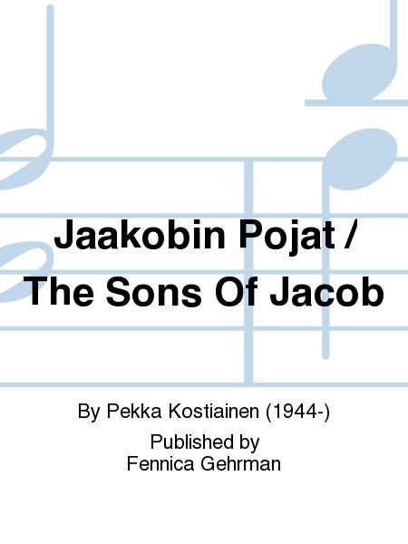 Jaakobin Pojat / The Sons Of Jacob