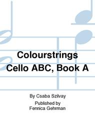 Colourstrings Cello ABC, Book A