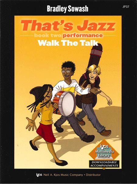 That's Jazz Performance, Book 2: Walk the Talk