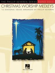 Christmas Worship Medleys