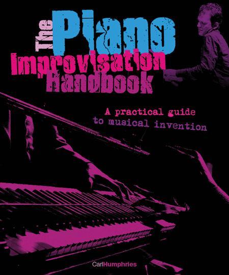 The Piano Improvisation Handbook