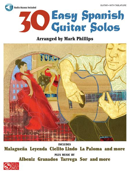 30 Easy Spanish Guitar Solos Sheet Music By Mark Phillips - Sheet ...
