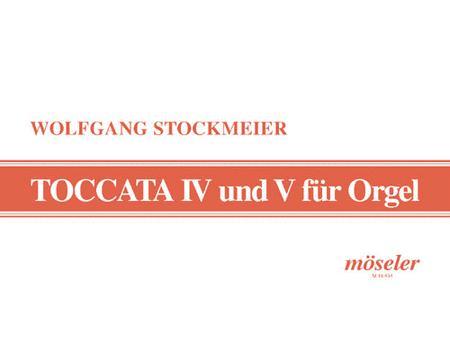Toccata No. 4 und No. 5 Wk 277 / Wk 280