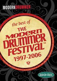 The Best of the Modern Drummer Festival(TM) - 1997-2006