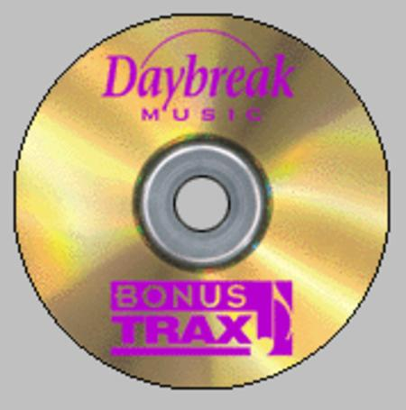 Daybreak Music BonusTrax CD - Vol. 7, No. 2