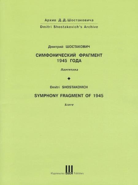 Symphony Fragment of 1945