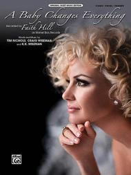A Baby Changes Everything Sheet Music By Faith Hill ...