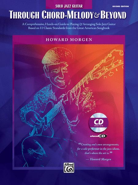 Howard Morgen -- Through Chord Melody & Beyond