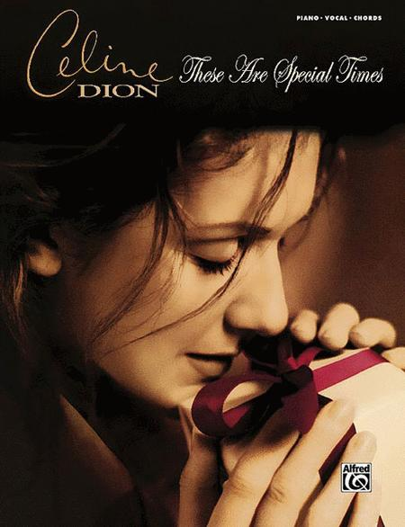 Celine Dion -- These Are Special Times