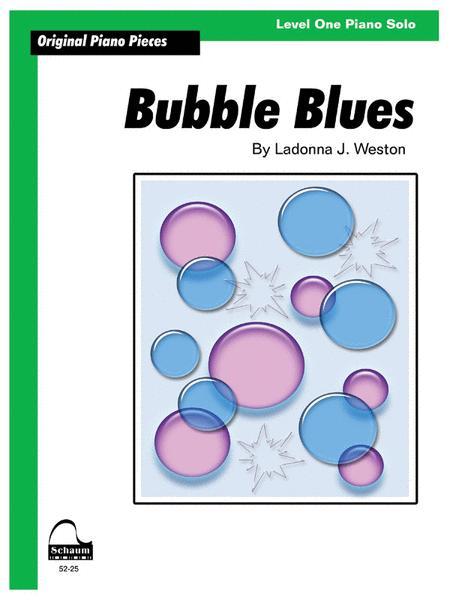 Bubble Blues