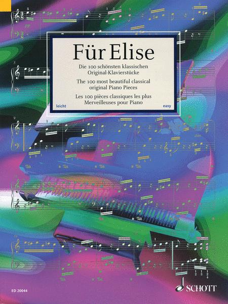 Fur Elise - The 100 Most Beautiful Classical Original Piano Pieces