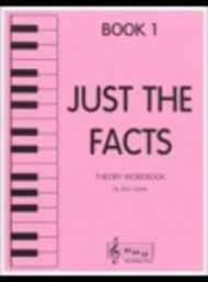 Just the Facts - Book 1