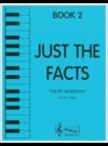 Just the Facts - Book 2
