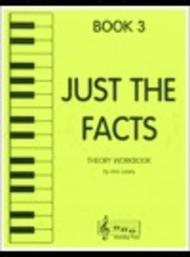 Just the Facts - Book 3