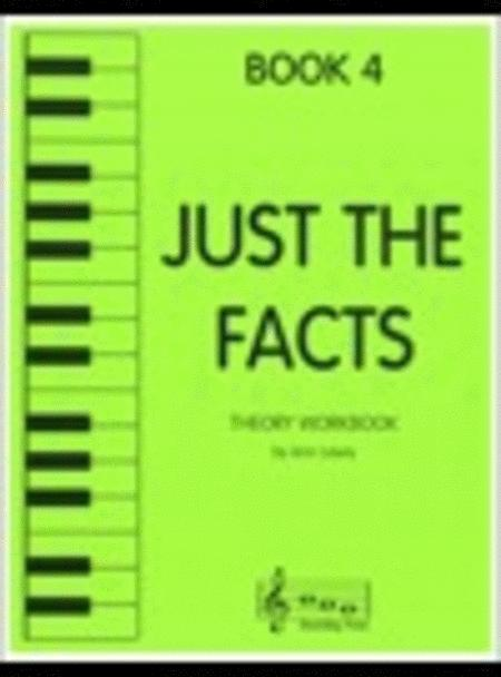 Just the Facts - Book 4