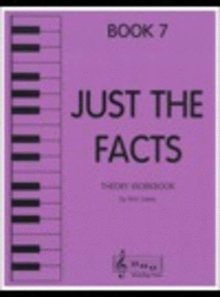 Just the Facts - Book 7