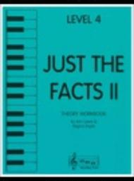 Just the Facts II - Level 4