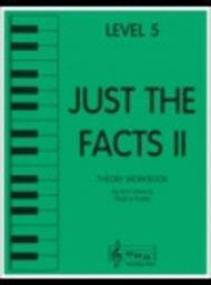 Just the Facts II - Level 5