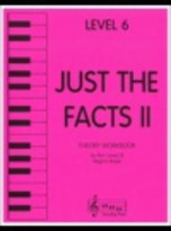 Just the Facts II - Level 6