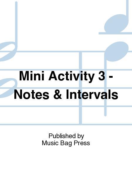 Mini Activity 3 - Notes & Intervals