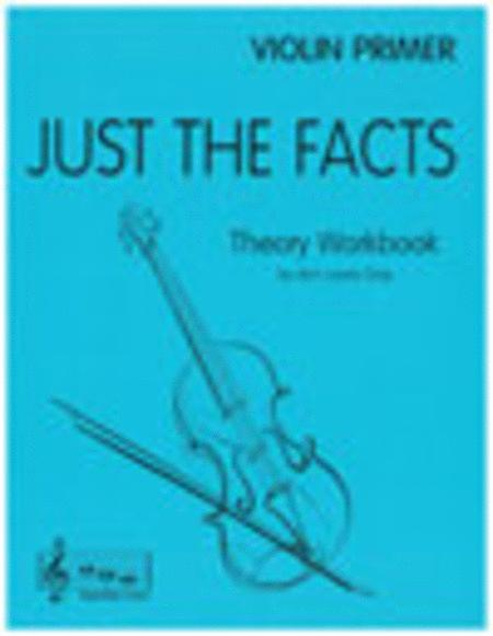 Just The Facts for Violin - Primer