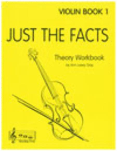 Just The Facts for Violin - Book 1